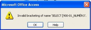 MS Access Invalid Bracketing Error